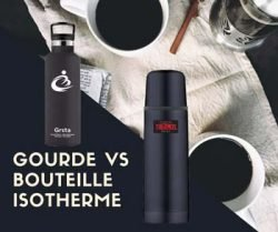 Gourde Vs Bouteille Isotherme